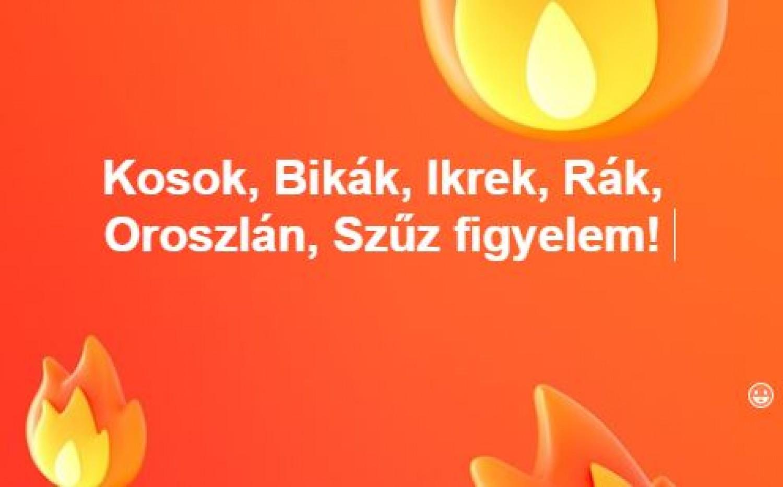 Kosok, Bikák, Ikrek, Rák, Oroszlán, Szűz figyelem!